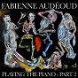 Album Fabienne audéoud playing the piano (PT. 2) de Fabienne Audéoud