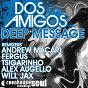 Album Deep message de Dos Amigos