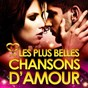Compilation Les plus belles chansons d'amour avec Gérard Blanc / Ben E. King / The Korgis / The Platters / Percy Sledge...