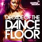 Compilation Decade of the dancefloor, vol. 3 avec The Drill / Armin van Buuren / Laidback Luke / Superfunk, Ron Carroll / Da Hool...