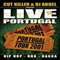 Compilation Live Portugal avec The Beatnuts / DJ Cut Killer / Fat Man Scoop / A+ / Lucy Pearl...