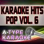 Album A-type karaoke pop hits, vol. 6 (karaoke version) de A-Type Karaoke