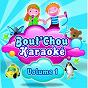 Album Bout'chou karaoké, vol. 1 (42 titres) de Le Meilleur des Tubes En Karaoke