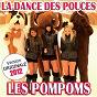 Album La dance des pouces (version originale 2012) de Les Pompoms