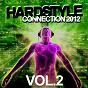Compilation Hardstyle connection 2012, vol. 2 avec Bazzdust / DJ Hypnosys / Hardlead Killa / Acid Labs / Bass DC...