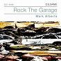 Album Rock the garage de Mark Alberts