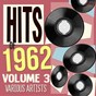 Compilation Hits of 1962, vol. 3 avec Chubby Checker & Dee Dee Sharp / James Darren / Fats Domino / Brenda Lee / Lonnie Donegan...