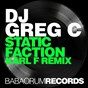 Album Static Faction (Karl F Remix) de DJ Greg C