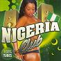 Compilation Nigeria club avec Flavour / J. Martins / Timaya / Bracket / Psquare...
