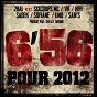 Album 6'56 pour 2012 (feat. sixcoups MC, VR, hifi, sadek, sofiane, lino & sam's) de 2bal