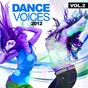 Compilation Dance voices 2012, vol. 2 avec Jakarta / Jim Marlaud / Miss Ketty / Adiamo / Olivier Darock...