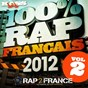 Compilation 100% Rap Français 2012 (Vol. 2) avec Jpoo / La Rumeur / Odezenne / Youssoupha / H Magnum...