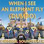 Album When i see the elephant fly (dumbo, original soundtrack) de Jim Carmichael