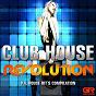 Compilation Club house revolution avec Khafra DJ / Brian Mart / DJ Crown / Ne K / Quality DJ...