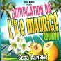 Compilation Ile maurice reunion sega banané (compilation) avec Dryce / Sandra Mayotte / Gérard Louis / Dryce, Srjo / Akatoto...