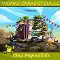 Album Chez mapiedfolle de Thomas Carabistouille
