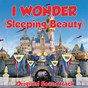 Album I wonder (sleeping beauty original soundtrack) de Mary Costa