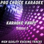 Album Karaoke party, vol. 6 (sing your favourite karaoke hits) de Pro Choice Karaoke