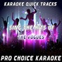 Album Karaoke quick tracks : sing the hits of the vogues (karaoke version) (originally performed by the vogues) de Pro Choice Karaoke