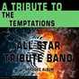 Album A tribute to the temptations (karaoke version) de All Star Tribute Band