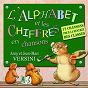 Album L'alphabet et les chiffres en chansons de Anny Versini / Jean-Marc Versini