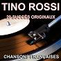 Album Chansons françaises (20 succès originaux) de Tino Rossi
