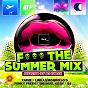 Compilation F*** the summer mix (selected by dj furax) avec Emanuel Kosh / Xaruf / Deep J Vince / Linka, Mondello G / Peter Delo, Xaruf...