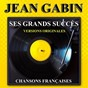 Album Ses grands succès (versions originales) de Jean Gabin