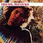 Album Trav'lin man de Fred Neil