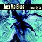 Album Jazz me blues de The Kansas City Six / Glenn Hardman