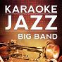 Album Lullaby of broadway (karaoke version) (originally performed by doris day) de Karaoke Jazz Big Band