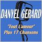 """Album """"tout l'amour"""" plus 17 chansons de Danyel Gérard"""