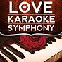 Album Before your love (karaoke version) (originally performed by kelly clarkson) de Love Karaoke Symphony