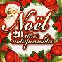 Album Noël - 20 titres indispensables (remastered) de Noël