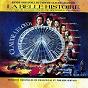 Compilation La belle histoire (bande originale du film de claude lelouch) avec Philippe Servain / Dolores Arenas / Antoinette Arenas / Pablo Gilabert / Francis Lai...