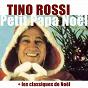 Album Petit papa noël (les classiques de noël ) (mastering 2012) de Tino Rossi
