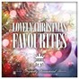 Compilation Lovely christmas favourites avec Mitch Miller / Ella Fitzgerald / Peggy Lee / The Andrews Sisters / Louis Prima...