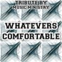 Album Whatever's comfortable - tribute to odetta (southern comfort beach hit or miss I gotta be me) de Music Ministry