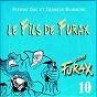 Album Signé furax : le fils de furax, vol. 10 de Francis Blanche / Pierre Dac