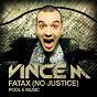 Album Fatax (no justice) de Vince M