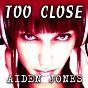 Album Too close de Aiden Jones