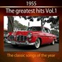 Compilation 1955 the greatest hits, vol. 1 (the classic songs of the year) avec Cyril Stapleton & His Orchestra / Bill Haley / Sammy Davis JR. / Chuck Berry / The Platters...