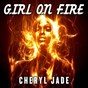 Album Girl on fire de Cheryl Jade