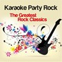 Compilation Karaoke party rock (the greatest rock classics) avec Studio Sound Group / Massimo Tornese / The Babalù / O.G.M. / Babalù Band...