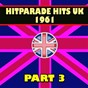 Compilation Hitparade hits UK 1961, PT. 3 (hits hits hits) avec The Piltdown Man / Gene Pitney / Helen Shapiro / Jim Reeves / The Drifters...