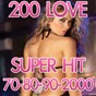 Compilation Love 200 (super hit 70-80-90-2000) avec Duo Italiano / Alejandra Roggero / Music Factory / Disco Fever / Bachateros Domenicanos...