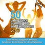 Compilation 50 latin dance summer hits and evengreens 2013, vol. 1 (salsa, bachata, reggaeton, merengue, new bossa & latin house for a dancing summer) avec Xavier / Virginia López / Santo Melodia / Lisote Big / Soneros de la Timba...