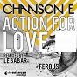 Album Action for love de Chanson E
