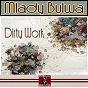 Album Dirty work de Mlady Bulwa