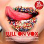 Compilation Full on vox, vol. 1 avec Ian Carey / The Henchmen / John de Mark / Akil Wingate / Pepper Mashay...